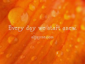 Every-day-we-start-anew